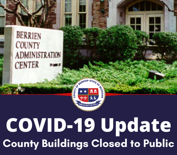 COVID-19 Update County Buildings Closed to Public